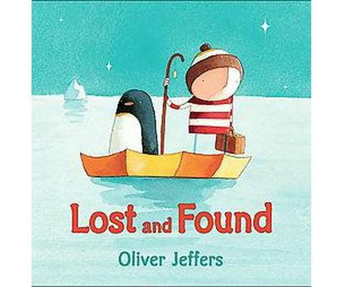 Lost And Found (School And Library) (Oliver Jeffers) - image 1 of 1