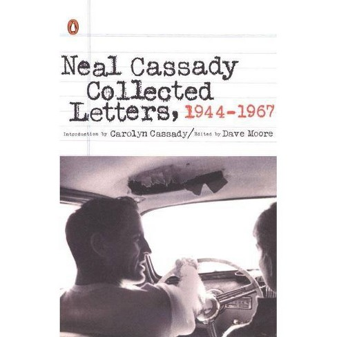 Neal Cassady Collected Letters, 1944-1967 - (Paperback) - image 1 of 1