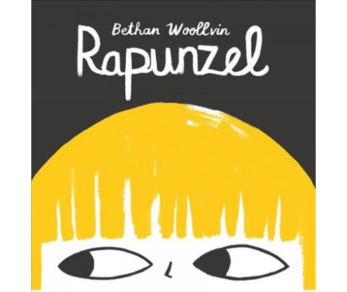Rapunzel -  by Bethan Woollvin (School And Library) - image 1 of 1