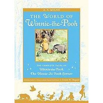 World of Pooh : The Complete Winnie-The-Pooh and the House at Pooh Corner (Reissue)(Hardcover)(A. A.