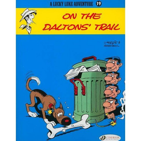 On the Daltons' Trail - (Lucky Luke Adventures) by  R Goscinny (Paperback) - image 1 of 1