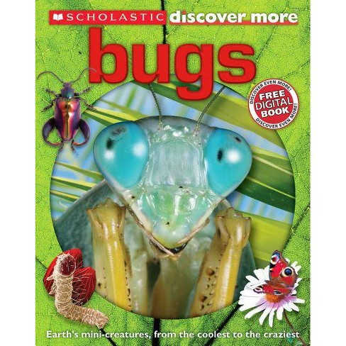 Scholastic Discover More: Bugs - (Scholastic Discover More (Confident)) by  Penelope Arlon (Paperback) - image 1 of 1