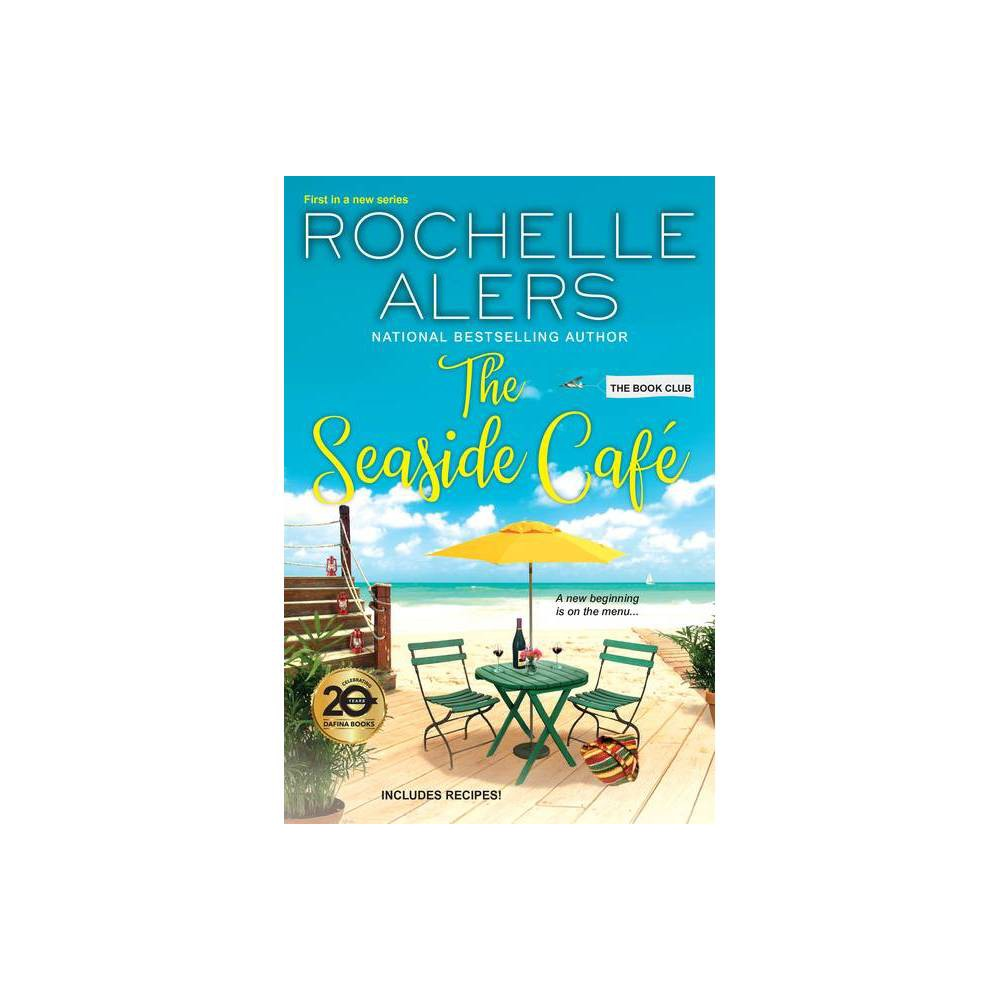 The Seaside Caf Book Club By Rochelle Alers Paperback