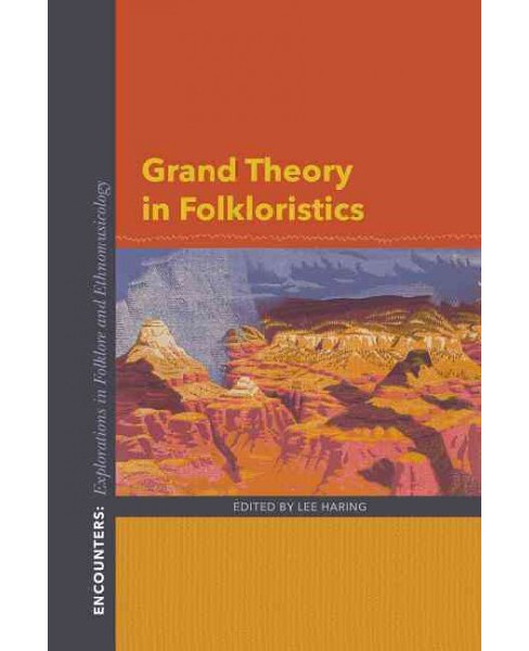 Grand Theory in Folkloristics (Paperback) - image 1 of 1