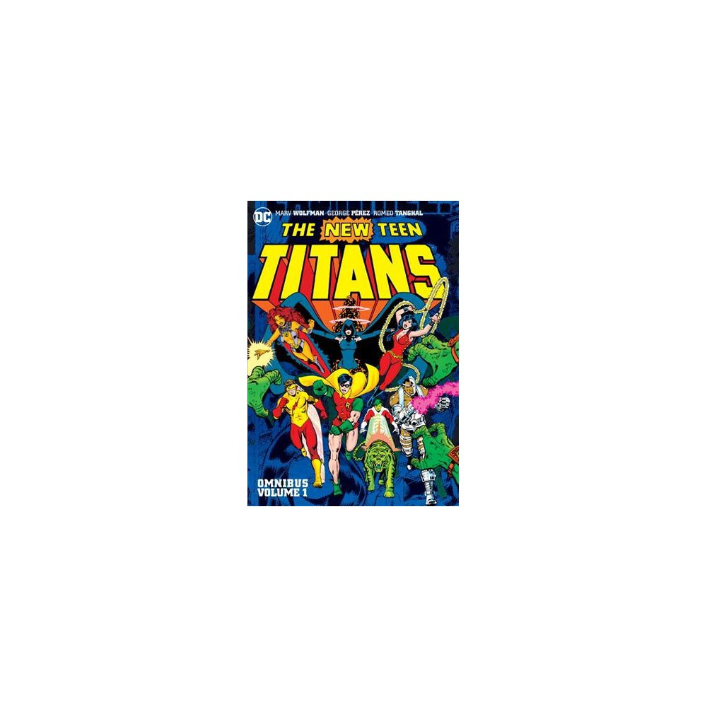 New Teen Titans Omnibus 1 - (The New Teen Titans Omnibus) by Marv Wolfman (Hardcover)