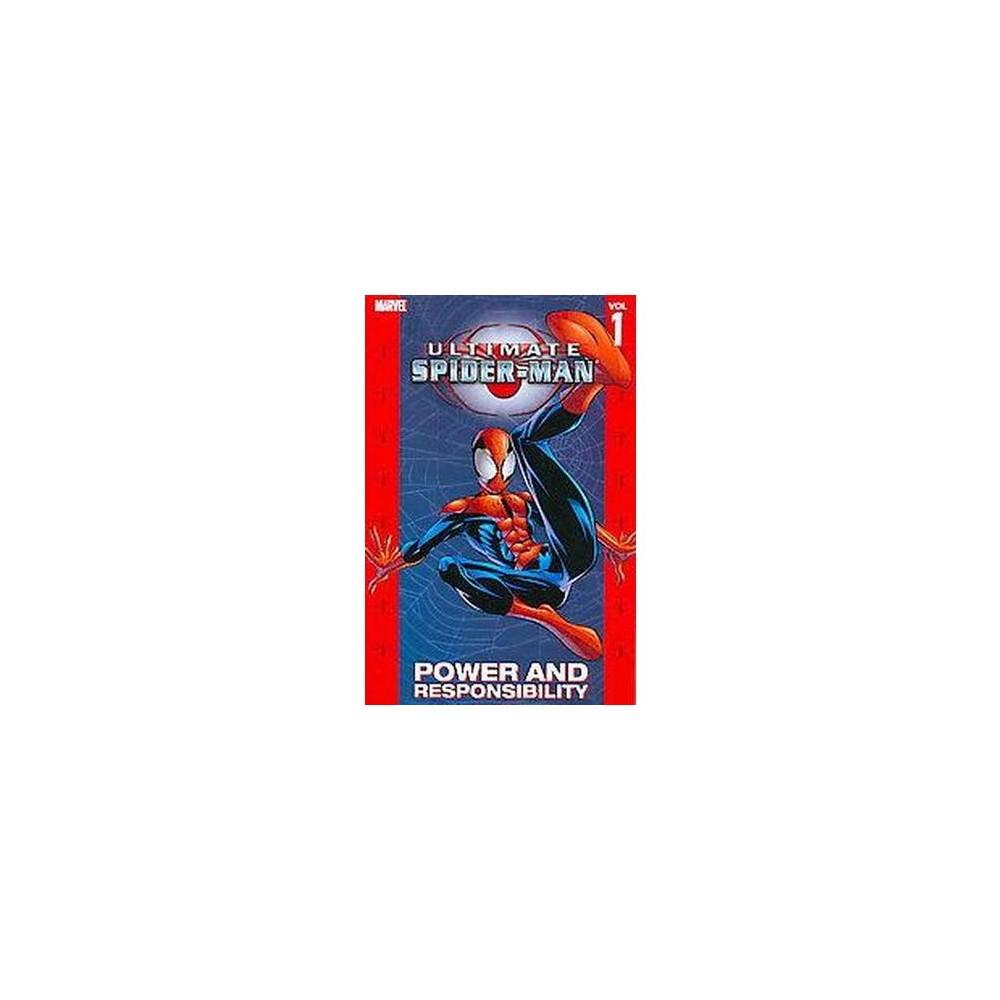 Ultimate Spider-Man 1 : Power & Responsibility (New) (Paperback) (Bill Jemas & Brian Michael Bendis)
