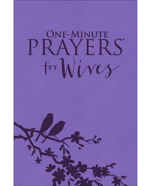 One-Minute Prayers for Wives (Hardcover) (Hope Lyda) - image 1 of 1