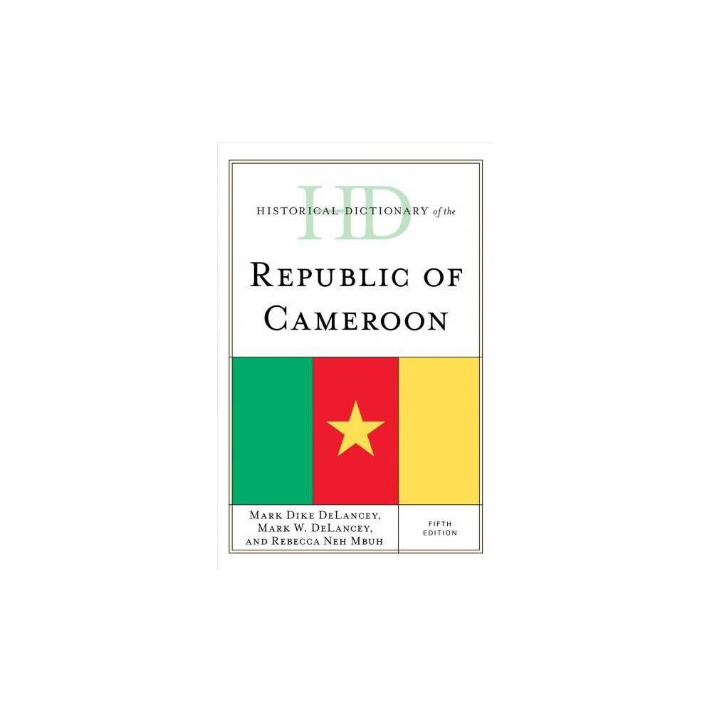 Historical Dictionary of the Republic of Cameroon - 5 (Hardcover)