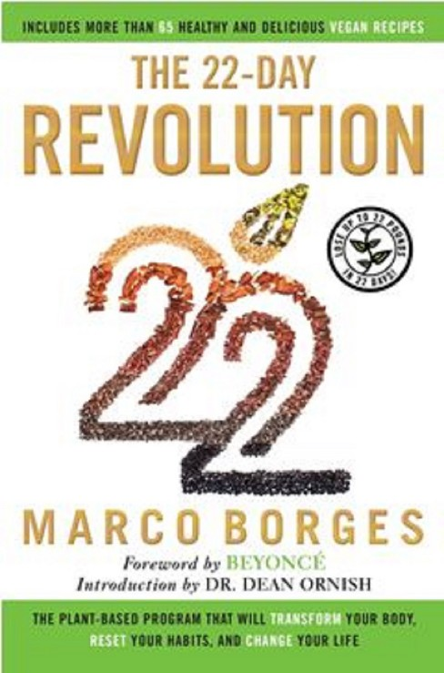 22-Day Revolution : The Plant-Based Program That Will Transform Your Body, Reset Your Habits, and Change - image 1 of 1