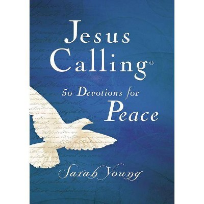 Jesus Calling 50 Devotions for Peace - by  Sarah Young (Hardcover)