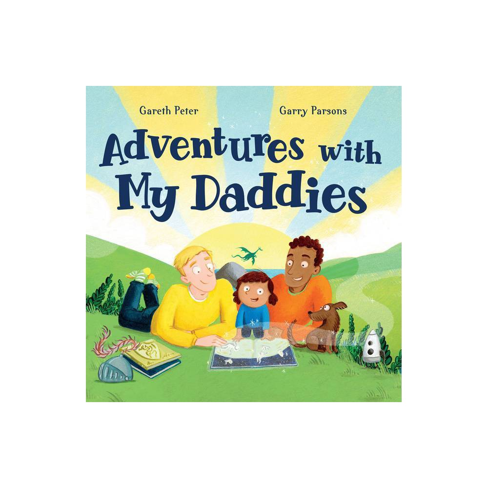 Adventures With My Daddies By Gareth Peter Hardcover