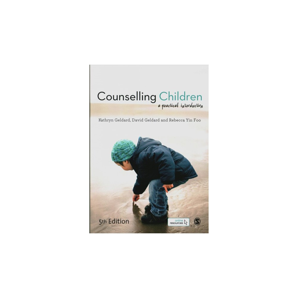 Counselling Children : A Practical Introduction - (Paperback)