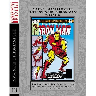 Marvel Masterworks: The Invincible Iron Man Vol. 13 Hc - by  David Michelinie & Bob Layton & Bill Mantlo & Jim Shooter (Hardcover)