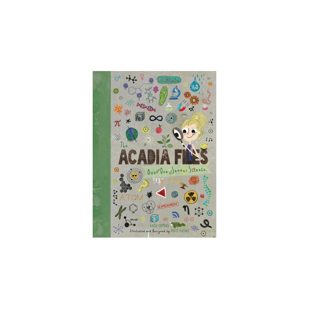 Summer Science - (Acadia Files) by Katie Coppens (Hardcover)
