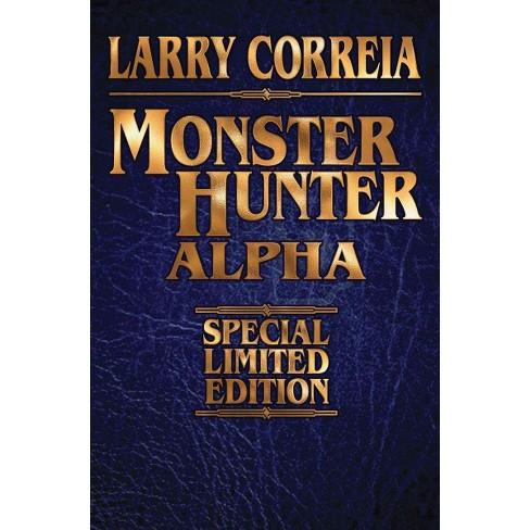 Monster Hunter Alpha Signed Hardcover Larry Correia Target