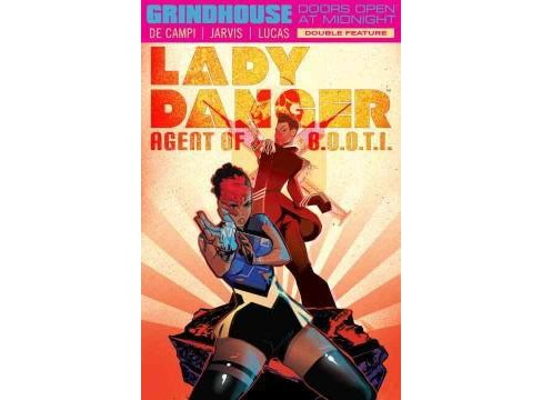 Grindhouse Doors Open At Midnight : Lady Danger / Nebulina (Paperback) (Alex De Campi) - image 1 of 1