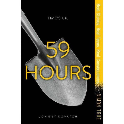 59 Hours - (Simon True) by  Johnny Kovatch (Hardcover) - image 1 of 1