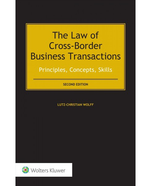 Law of Cross-Border Business Transactions : Principles, Concepts, Skills -  (Hardcover) - image 1 of 1