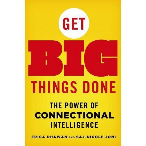 Get Big Things Done - by  Erica Dhawan & Saj-Nicole Joni (Hardcover) - image 1 of 1