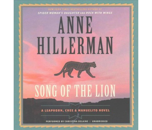 Song of the Lion (Unabridged) (CD/Spoken Word) (Anne Hillerman) - image 1 of 1