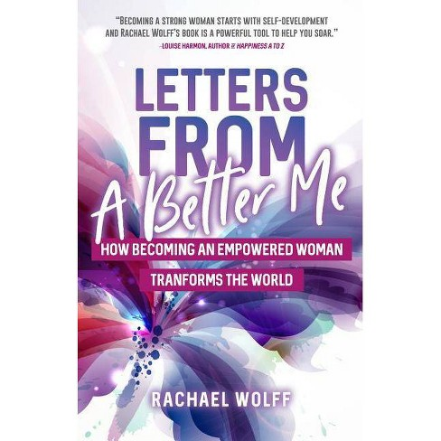 Letters from a Better Me - by  Rachael Wolff (Paperback) - image 1 of 1