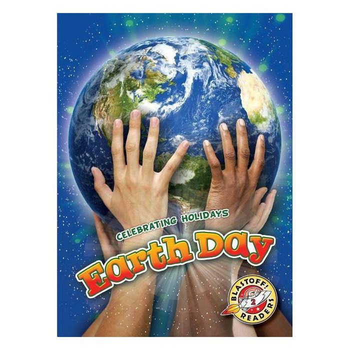Earth Day - (Celebrating Holidays) by  Rachel Grack (Hardcover) - image 1 of 1