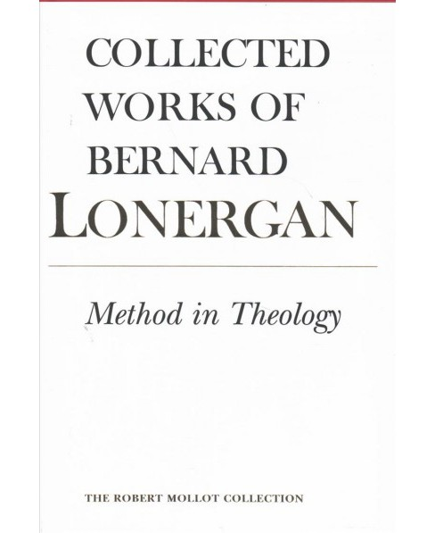 Method in Theology (Hardcover) (Bernard Lonergan) - image 1 of 1