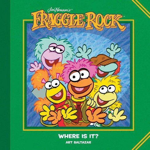 Jim Henson's Fraggle Rock: Where Is It? - by  Art Baltazar (Hardcover) - image 1 of 1