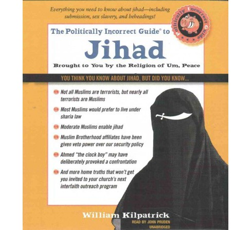 Politically Incorrect Guide to Jihad (Unabridged) (CD/Spoken Word) (William Kilpatrick) - image 1 of 1
