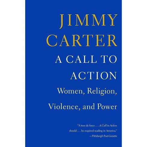 A Call to Action - by  Jimmy Carter (Paperback) - image 1 of 1