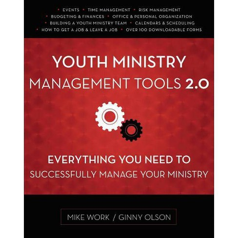Youth Ministry Management Tools 2.0 - by  Mike A Work & Ginny Olson (Paperback) - image 1 of 1