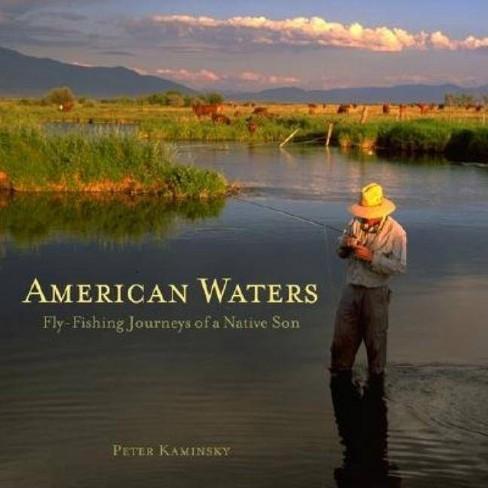 American Waters - by  Peter Kaminsky (Hardcover) - image 1 of 1