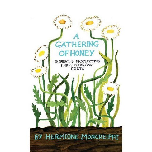 A Gathering of Honey - (Hardcover) - image 1 of 1