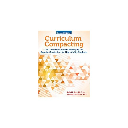 Curriculum Compacting A Guide To Differentiating Curriculum And