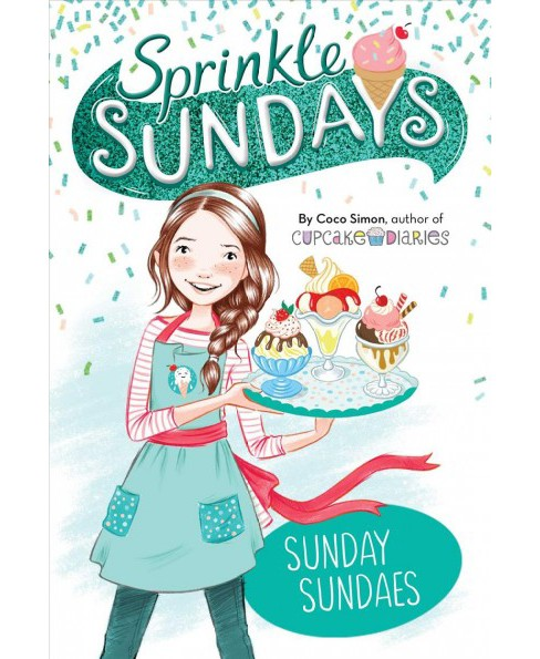 Sunday Sundaes -  (Sprinkle Sundays) by Coco Simon (Paperback) - image 1 of 1