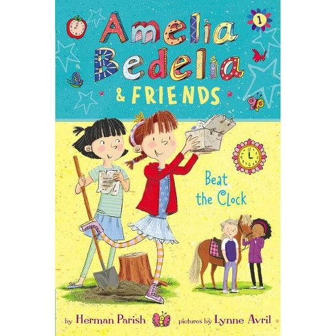 Amelia Bedelia and Friends : Amelia Bedelia and Friends Beat the Clock -  by Herman Parish (Paperback) - image 1 of 1
