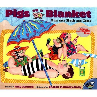 Pigs on a Blanket - (Reading Rainbow Books) by  Amy Axelrod (Paperback)