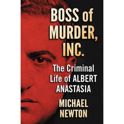 Boss of Murder, Inc. - by  Michael Newton (Paperback) - image 1 of 1