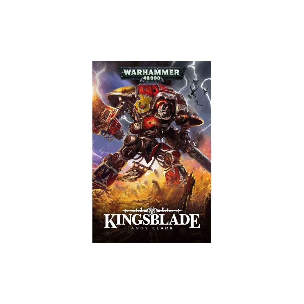 Kingsblade (Paperback) (Andy Clark)