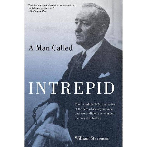 Man Called Intrepid - by  William Stevenson (Paperback) - image 1 of 1