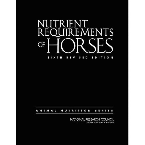 Nutrient Requirements of Horses - 6 Edition (Hardcover) - image 1 of 1
