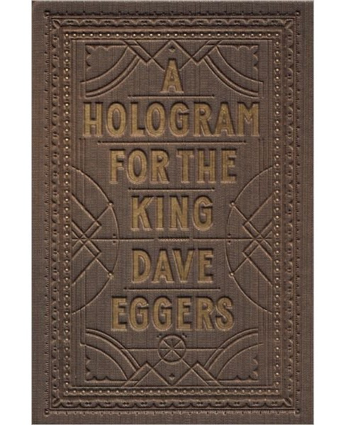 Hologram for the King (Hardcover) (Dave Eggers) - image 1 of 1