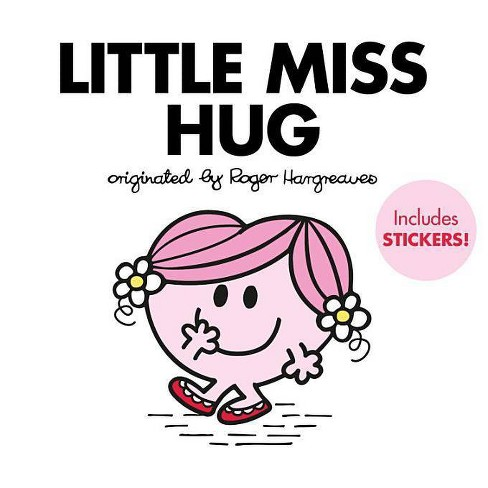Little Miss Hug - (Mr. Men and Little Miss) by  Adam Hargreaves (Hardcover) - image 1 of 1