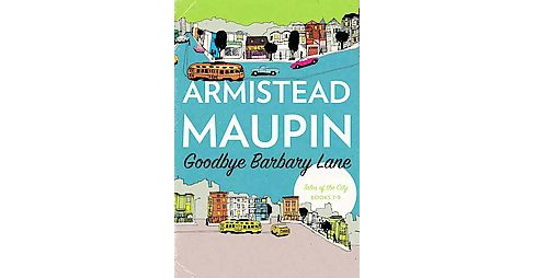 Goodbye Barbary Lane (Reissue) (Paperback) (Armistead Maupin) - image 1 of 1