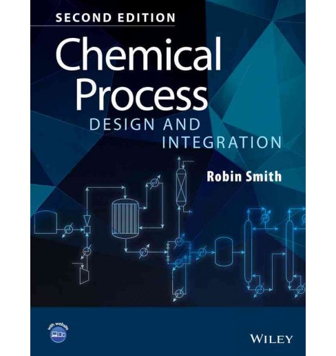 Chemical Process Design and Integration (Paperback) (Robin Smith) - image 1 of 1