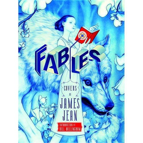 Fables Covers: The Art of James Jean (New Edition) - by  James Jean & Bill Willingham (Hardcover) - image 1 of 1
