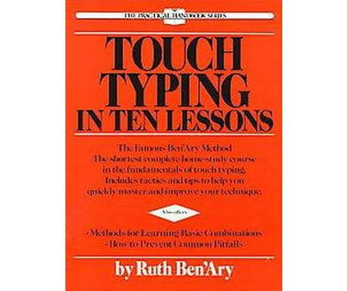Touch Typing in Ten Lessons : A Home-Study Course With Complete Instructions in the Fundamentals of - image 1 of 1