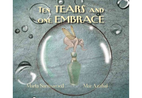 Ten Tears and One Embrace (Hardcover) (Marta Sanmamed) - image 1 of 1