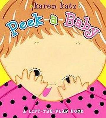 Peek-a-baby by Karen Katz (Board Book)