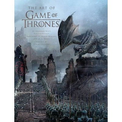 The Art of Game of Thrones, the Official Book of Design from Season 1 to Season 8 - by  Deborah Riley & Jody Revenson (Hardcover)